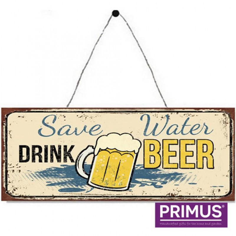 Save Water, Drink Beer Metal Plaque Primus