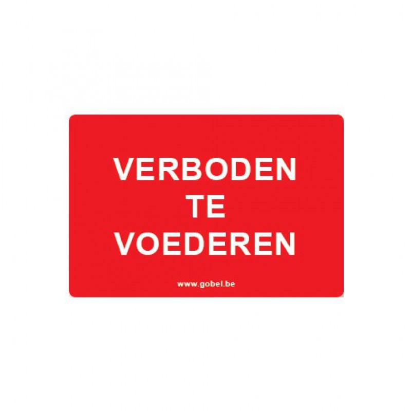 Kunststof bord 'Verboden te voederen'