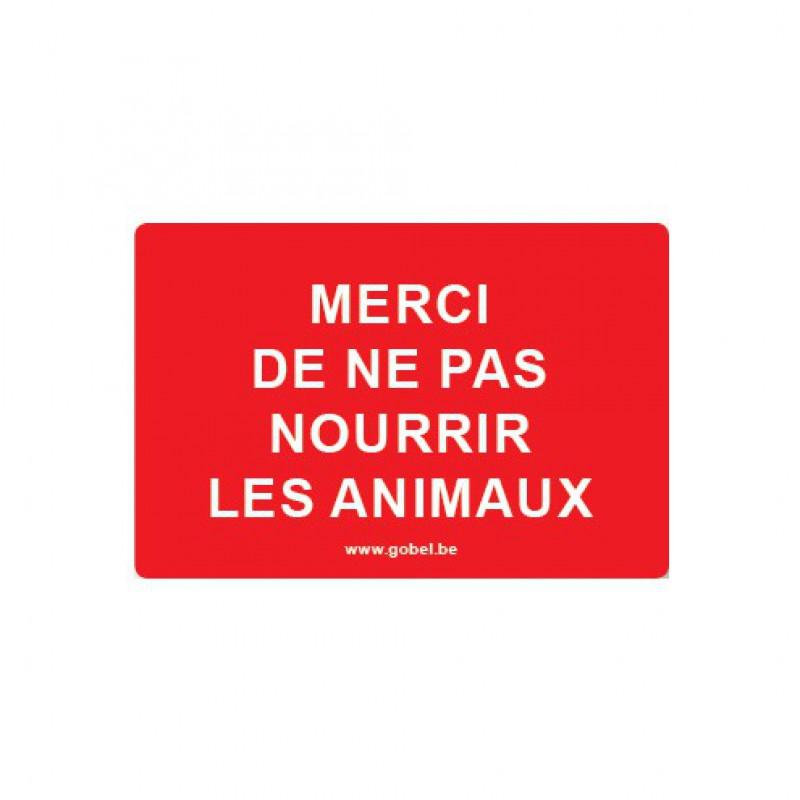 Kunststof bord 'Merci de ne pas nourrir les animaux'